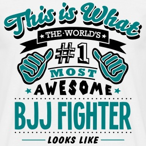 bjj fighter world no1 most awesome - Men's T-Shirt