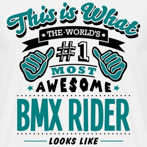 bmx rider world no1 most awesome - Men's T-Shirt