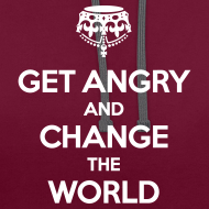 Motiv ~ Get angry and change the world Kontrast-Hoodie