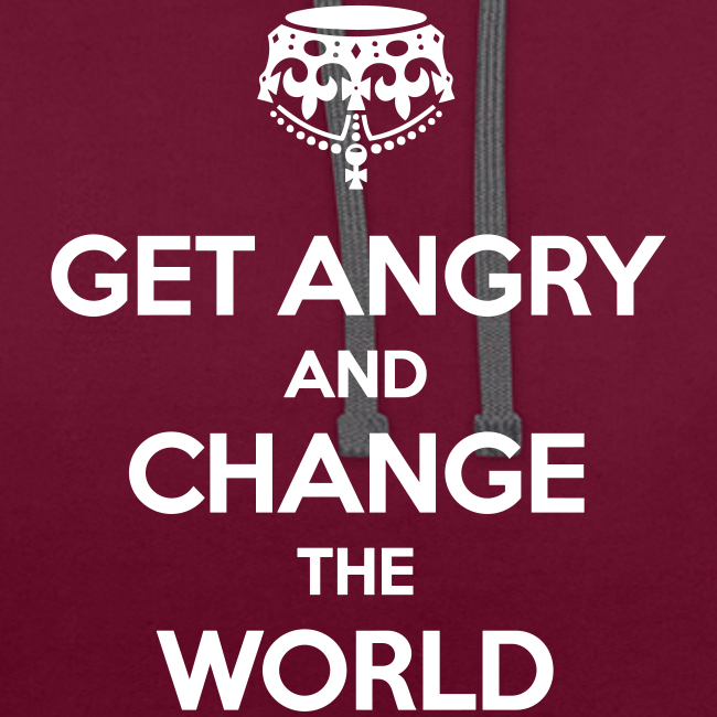 Get angry and change the world Kontrast-Hoodie