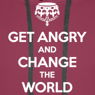 Motiv ~ Get angry and change the world Hoodie