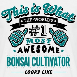 bonsai cultivator world no1 most awesome - Men's T-Shirt