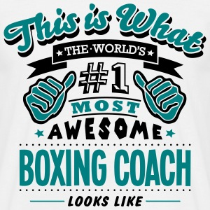 boxing coach world no1 most awesome - Men's T-Shirt