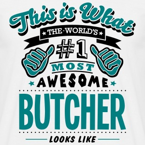 butcher world no1 most awesome - Men's T-Shirt