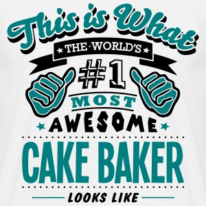 cake baker world no1 most awesome - Men's T-Shirt