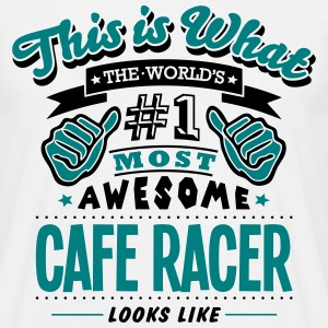 cafe racer world no1 most awesome - Men's T-Shirt