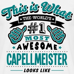 capellmeister world no1 most awesome cop - Men's T-Shirt