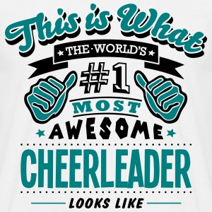 cheerleader world no1 most awesome - Men's T-Shirt