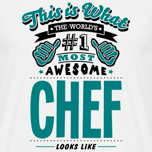 chef world no1 most awesome - Men's T-Shirt