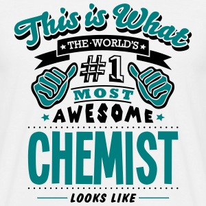 chemist world no1 most awesome - Men's T-Shirt