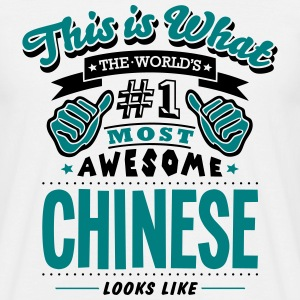 chinese world no1 most awesome - Men's T-Shirt