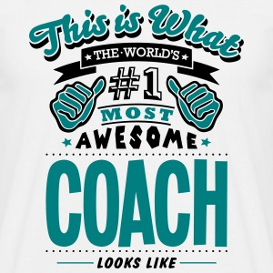 coach world no1 most awesome - Men's T-Shirt
