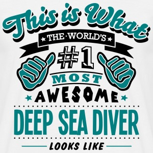 deep sea diver world no1 most awesome co - Men's T-Shirt