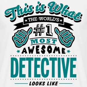 detective world no1 most awesome - Men's T-Shirt