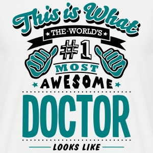 doctor world no1 most awesome - Men's T-Shirt