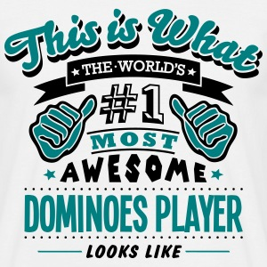 dominoes player world no1 most awesome c - Men's T-Shirt