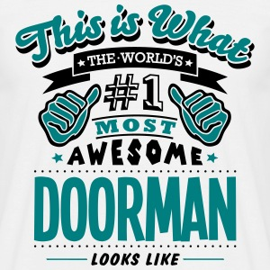 doorman world no1 most awesome - Men's T-Shirt