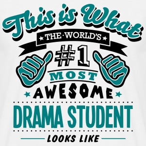 drama student world no1 most awesome cop - Men's T-Shirt