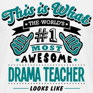drama teacher world no1 most awesome cop - Men's T-Shirt