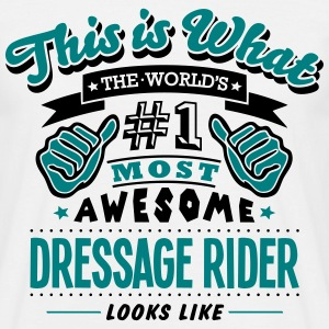 dressage rider world no1 most awesome co - Men's T-Shirt