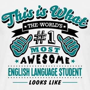 english language student world no1 most  - Men's T-Shirt