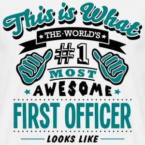 first officer world no1 most awesome cop - Men's T-Shirt