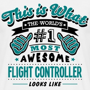 flight controller world no1 most awesome - Men's T-Shirt