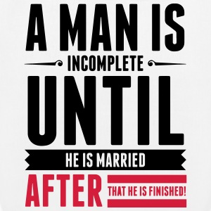 A Man is Incomplete until he is married (2015) Bags & Backpacks - EarthPositive Tote Bag