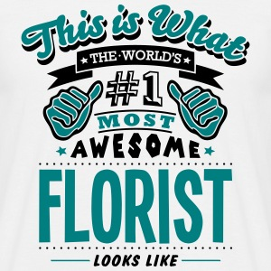 florist world no1 most awesome - Men's T-Shirt