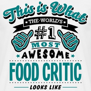 food critic world no1 most awesome - Men's T-Shirt