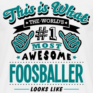 foosballer world no1 most awesome - Men's T-Shirt
