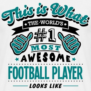 football player world no1 most awesome c - Men's T-Shirt