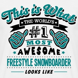 freestyle snowboarder world no1 most awe - Men's T-Shirt