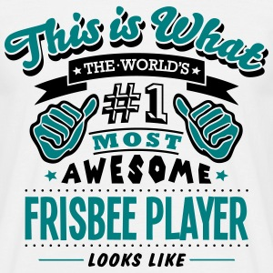 frisbee player world no1 most awesome co - Men's T-Shirt