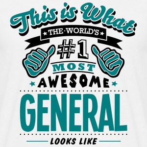 general world no1 most awesome - Men's T-Shirt