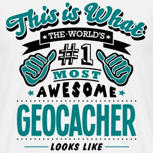geocacher world no1 most awesome - Men's T-Shirt