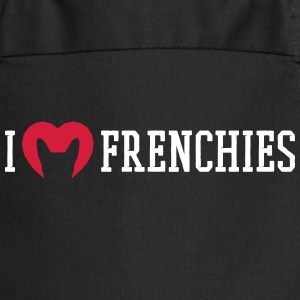 I love Frenchies - Kochschürze
