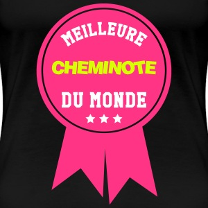 Cheminot / Train / Rail / Transport / SNCF / RATP Tee shirts - T-shirt Premium Femme