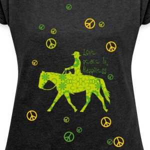 Love, Peace, Happiness T-Shirts - Frauen T-Shirt mit gerollten Ärmeln