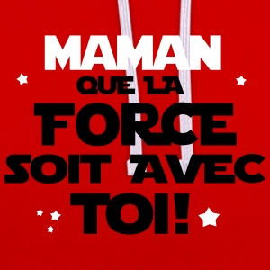 maman que la force soit avec toi Sweat-shirts - Sweat-shirt contraste