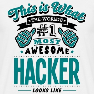 hacker world no1 most awesome T-SHIRT - Men's T-Shirt