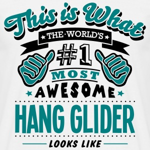 hang glider world no1 most awesome T-SHIRT - Men's T-Shirt