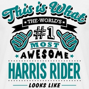 harris rider world no1 most awesome T-SHIRT - Men's T-Shirt