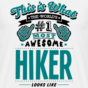 hiker world no1 most awesome T-SHIRT - Men's T-Shirt