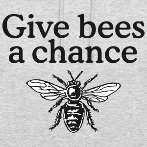 Give Bees a Chance Imker Spruch (zweifarbig)