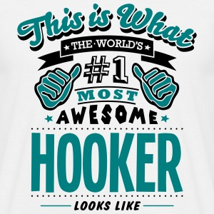 hooker world no1 most awesome T-SHIRT - Men's T-Shirt
