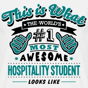 hospitality student world no1 most aweso T-SHIRT - Men's T-Shirt