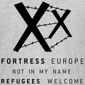 REFUGEES WELCOME - FORTRESS EUROPE - Männer T-Shirt