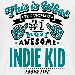 indie kid world no1 most awesome T-SHIRT - Men's T-Shirt