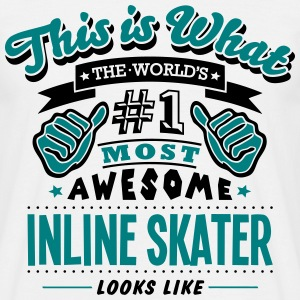 inline skater world no1 most awesome cop T-SHIRT - Men's T-Shirt